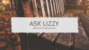 Ask Lizzy