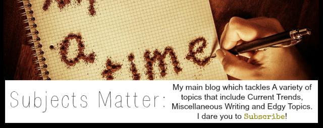 Subjects Matter Blog